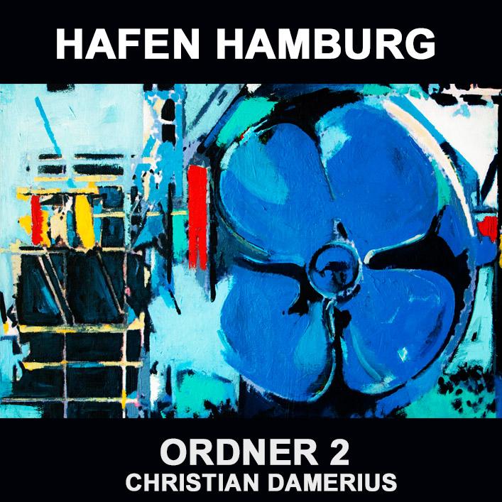 christian damerius,hamburger hafen,moderne deutsche hafengemälde,moderne kunstdrucke hafen hamburg,bekannte deutsche maler,gemälde kunstdrucke für bürowände,wohnzimmer,