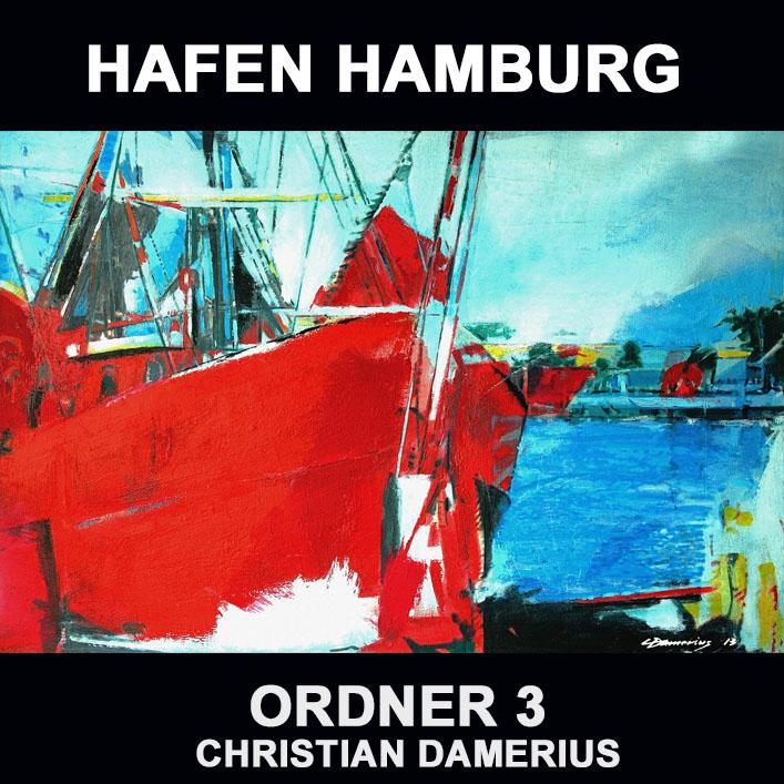hafen hamburg 3,christian damerius,moderne hafengemälde,kunstdrucke vom hamburger hafen,bekannte hamburger maler,büro einrichten mit modernen kunstdrucken gemälden,kunstdrucke gemälde in hamburg kaufen,